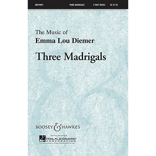 Boosey and Hawkes Three Madrigals 2-Part composed by Emma Lou Diemer