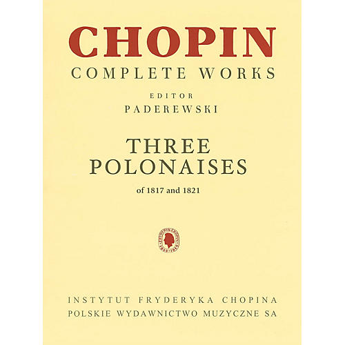 PWM Three Polonaises of 1817 and 1821 for Piano PWM by Frédéric Chopin Edited by Ignacy Jan Paderewski-thumbnail