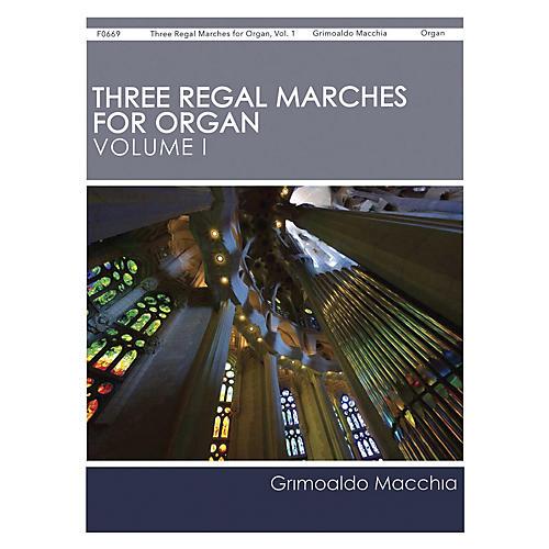 H.T. FitzSimons Company Three Regal Marches for Organ, Vol. 1 composed by Grimoaldo Macchia-thumbnail
