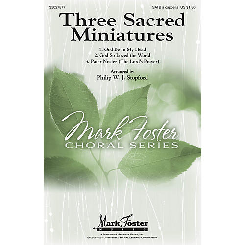 Shawnee Press Three Sacred Miniatures SATB a cappella composed by Philip Stopford