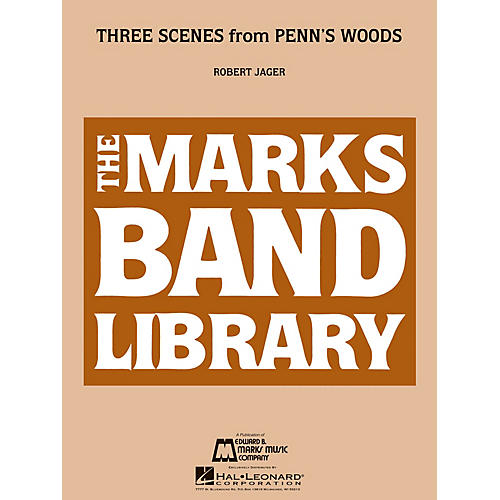 Edward B. Marks Music Company Three Scenes from Penn's Woods Concert Band Level 3 Composed by Robert Jager-thumbnail
