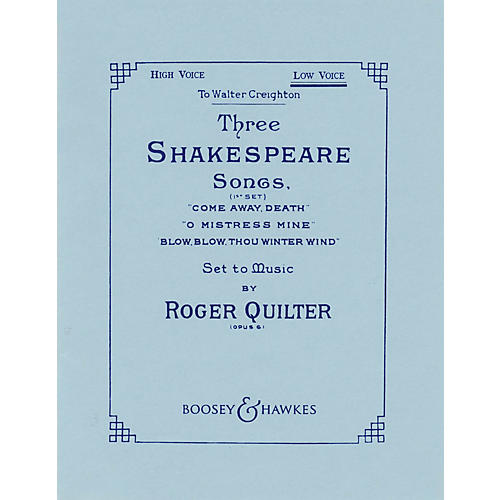 Boosey and Hawkes Three Shakespeare Songs, Op. 6 (First Set) Boosey & Hawkes Voice Series  by Roger Quilter