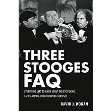 Applause Books Three Stooges FAQ FAQ Series Softcover Written by David J. Hogan