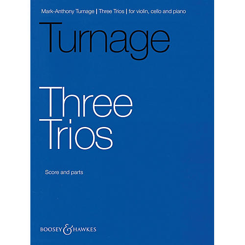 Boosey and Hawkes Three Trios (Violin, Cello and Piano) Boosey & Hawkes Chamber Music Series by Mark-Anthony Turnage-thumbnail
