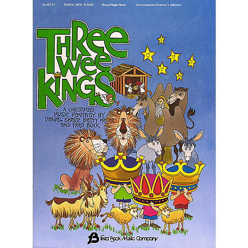 Fred Bock Music Three Wee Kings (Director's Edition) shows all parts composed by Daniel Sharp-thumbnail