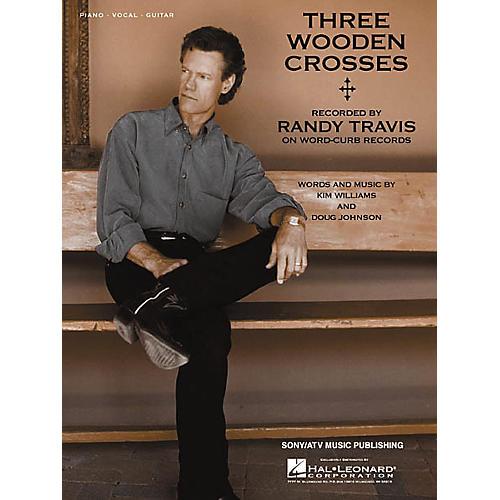 Hal Leonard Three Wooden Crosses Piano/Vocal/Guitar Songbook