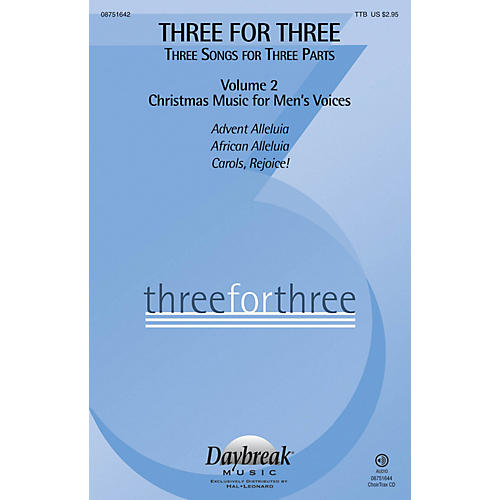 Daybreak Music Three for Three - Three Songs for Three Parts CHOIRTRAX CD Arranged by Keith Christopher-thumbnail