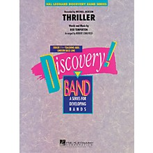 Hal Leonard Thriller Concert Band Level 1.5 by Michael Jackson Arranged by Robert Longfield