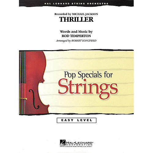 Hal Leonard Thriller Easy Pop Specials For Strings Series by Michael Jackson Arranged by Robert Longfield