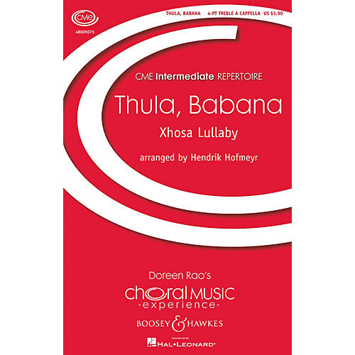Boosey and Hawkes Thula, Babana (Xhosa Lullaby) (CME Intermediate) 4 Part Treble A Cappella composed by Hendrik Hofmeyr-thumbnail