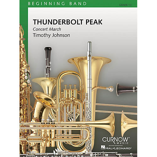 Curnow Music Thunderbolt Peak (Concert March) (Grade 0.5 - Score Only) Concert Band Level .5 by Timothy Johnson