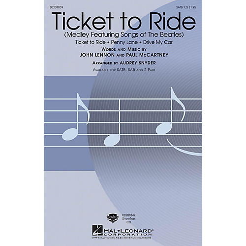 Hal Leonard Ticket to Ride ShowTrax CD by The Beatles Arranged by Audrey Snyder
