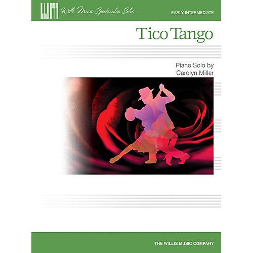Willis Music Tico Tango (Early Inter Level) Willis Series by Carolyn Miller-thumbnail
