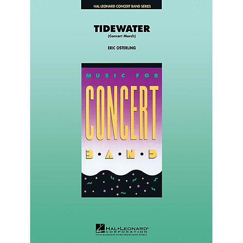 Hal Leonard Tidewater (March) Concert Band Level 4 Arranged by Eric Osterling-thumbnail