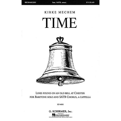 G. Schirmer Time (SSAATTBB a cappella) SATB DV A Cappella composed by Kirke Mechem