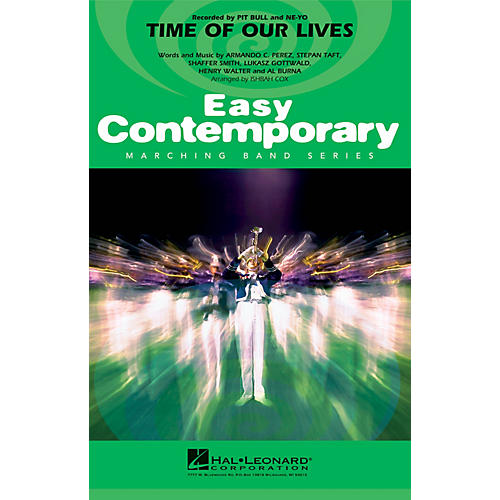 Hal Leonard Time of Our Lives Marching Band Level 2 by Pitbull Arranged by Ishbah Cox-thumbnail