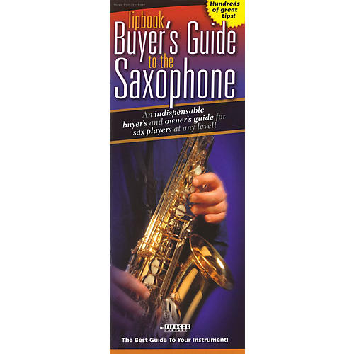 The Tipbook Company Tipbook Buyer's Guide to the Saxophone Book Series Book Written by Hugo Pinksterboer-thumbnail