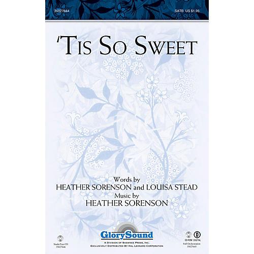 Shawnee Press 'Tis So Sweet SATB composed by Heather Sorenson-thumbnail