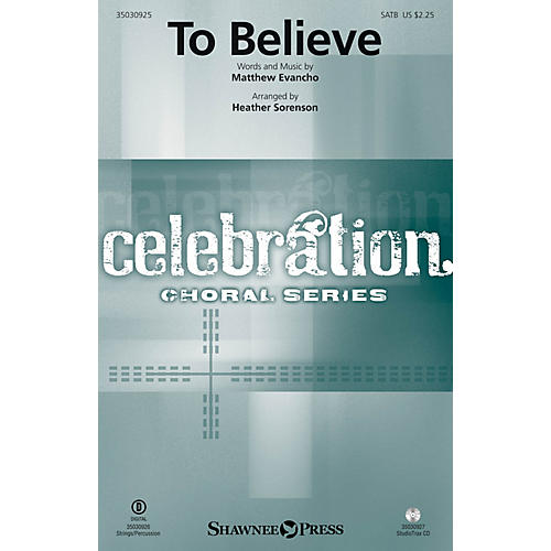 Shawnee Press To Believe SATB by Jackie Evancho arranged by Heather Sorenson-thumbnail