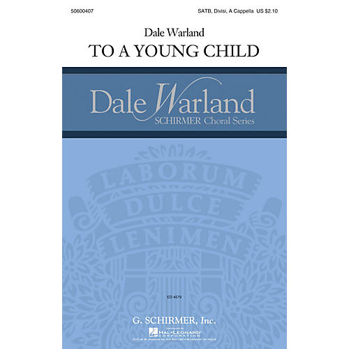 G. Schirmer To a Young Child (Dale Warland Choral Series) SATB a cappella composed by Dale Warland-thumbnail