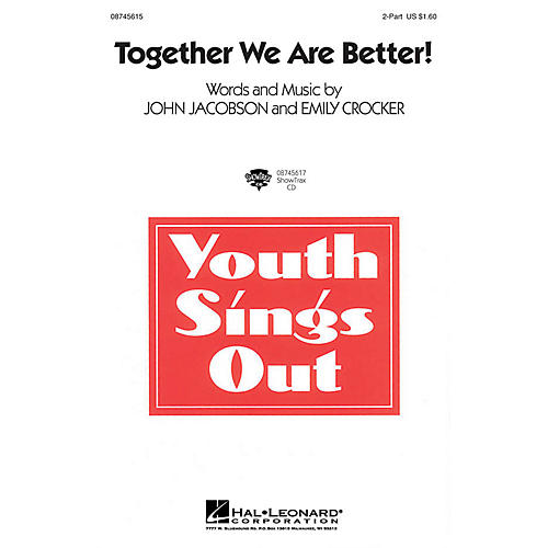 Hal Leonard Together We Are Better! 2-Part composed by John Jacobson, Emily Crocker