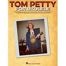 Hal Leonard Tom Petty For Ukulele