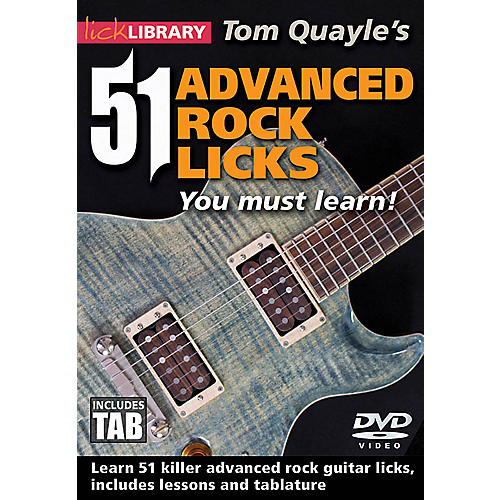 Licklibrary Tom Quayle's 51 Advanced Rock Licks You Must Learn! Lick Library Series DVD Written by Tom Quayle-thumbnail