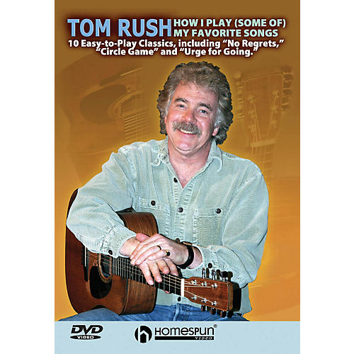 Homespun Tom Rush - How I Play (Some of) My Favorite Songs Instructional/Guitar/DVD Series DVD by Tom Rush-thumbnail