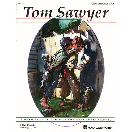 Hal Leonard Tom Sawyer (Musical) ShowTrax CD Composed by Mary Donnelly