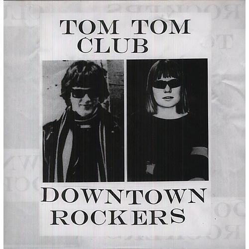 Alliance Tom Tom Club - Downtown Rockers