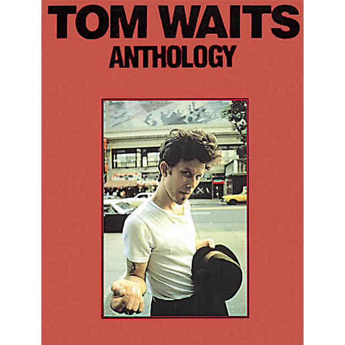 Music Sales Tom Waits - Anthology Music Sales America Series Softcover Performed by Tom Waits-thumbnail