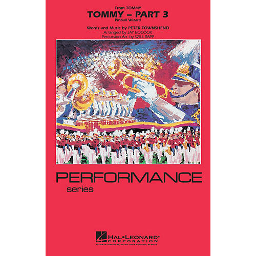 Hal Leonard Tommy - Part 3 (Pinball Wizard) Marching Band Level 3-4 Arranged by Jay Bocook