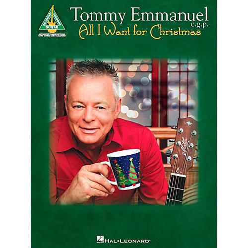 Hal Leonard Tommy Emmanuel - All I Want For Christmas