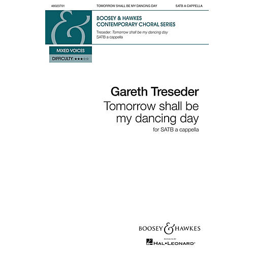 Boosey and Hawkes Tomorrow Shall Be My Dancing Day (SATB a cappella) SATB a cappella composed by Gareth Treseder-thumbnail