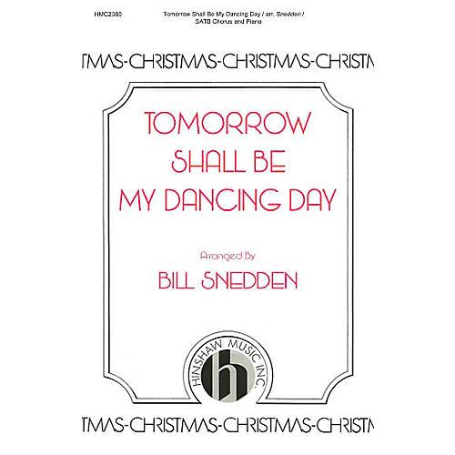 Hinshaw Music Tomorrow Shall Be My Dancing Day SATB arranged by Bill Snedden-thumbnail