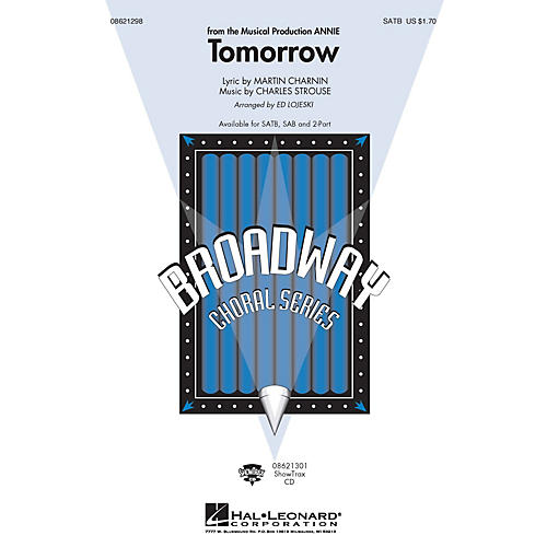 Hal Leonard Tomorrow (from Annie) SAB Composed by Charles Strouse