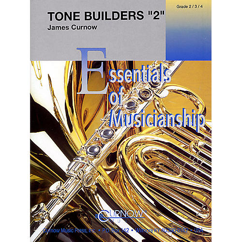 Curnow Music Tone Builders 2 (Grade 2 to 4 - Score Only) Concert Band Level 2-4 Composed by James Curnow-thumbnail