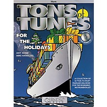 Curnow Music Tons of Tunes for the Holidays (F Horn - Grade 0.5 to 1) Concert Band Level .5 to 1