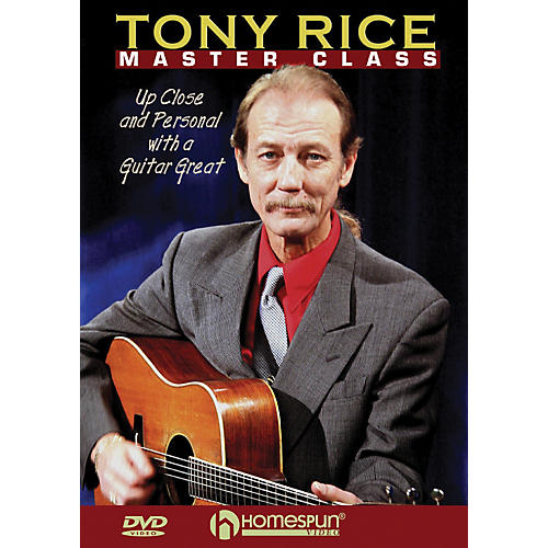 Homespun Tony Rice Master Class: Up Close and Personal with a Guitar Great (DVD)