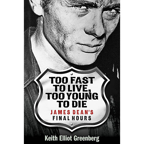 Applause Books Too Fast to Live, Too Young to Die Applause Books Series Softcover Written by Keith Elliot Greenberg
