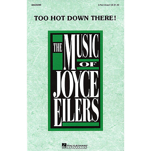 Hal Leonard Too Hot Down There! 3-Part Mixed composed by Joyce Eilers-thumbnail