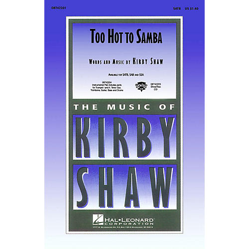 Hal Leonard Too Hot to Samba Combo Parts Composed by Kirby Shaw