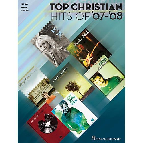 Hal Leonard Top Christian Hits of '07-'08 Piano, Vocal, & Guitar Songbook-thumbnail