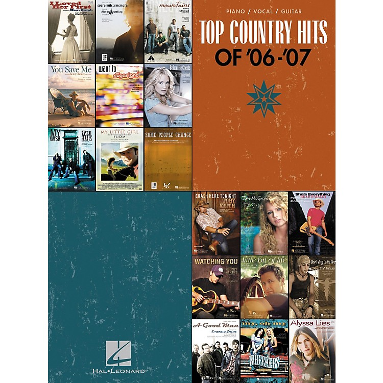 Hal LeonardTop Country Hits Of '06-'07 Songbook for Piano/Vocal/Guitar