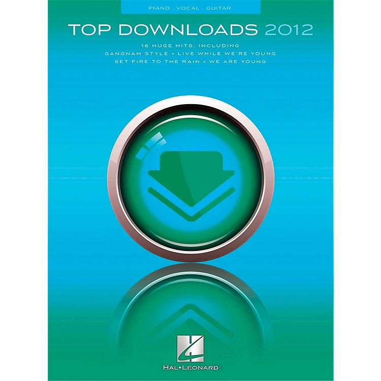 Hal LeonardTop Downloads of 2012 for PVG (Piano/Vocal/Guitar)