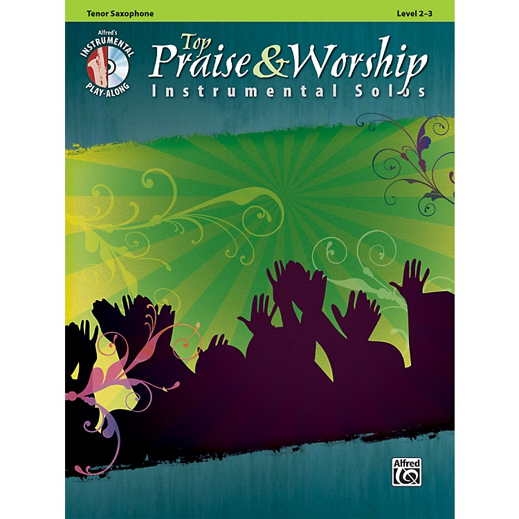 Alfred Top Praise & Worship Instrumental Solos - Tenor Sax, Level 2-3 (Book/CD)