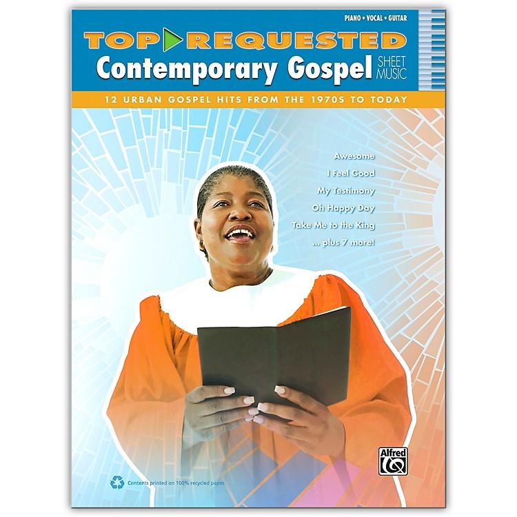 AlfredTop-Requested Contemporary Gospel Sheet Music - P/V/C Book