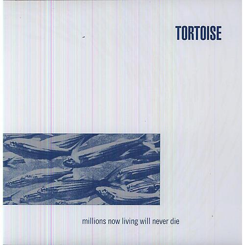 Alliance Tortoise - Millions Now Living Will Never Die