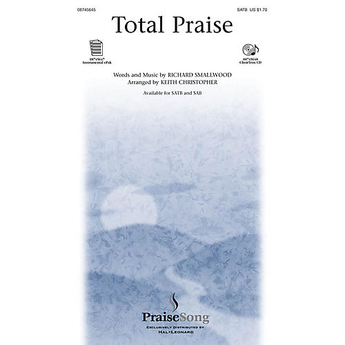 PraiseSong Total Praise CHOIRTRAX CD Arranged by Keith Christopher-thumbnail