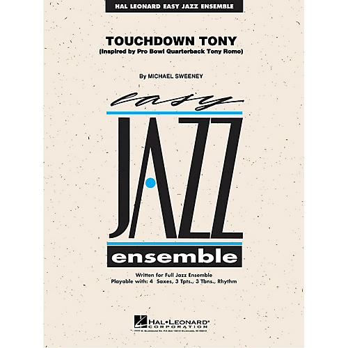 Hal Leonard Touchdown Tony Jazz Band Level 2 Composed by Michael Sweeney